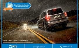 Những điều không nên làm khi lái xe ô tô mùa mưa bão