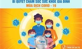 Bí quyết chăm sóc sức khỏe gia đình mùa dịch Covid - 19