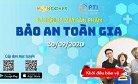 PTI hợp tác Moncover ra mắt sản phẩm bảo hiểm hộ gia đình